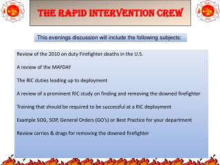 The Rapid Intervention Crew