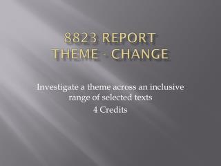 8823 Report theme - change