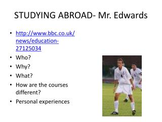 STUDYING ABROAD-  Mr.  Edwards