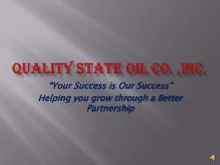 QUALITY STATE OIL Co. ,Inc.