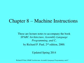 Chapter 8 – Machine Instructions