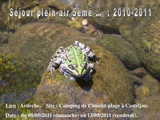 Séjour plein-air 5ème …  : 2010-2011