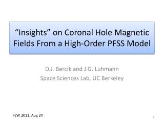 """Insights"" on Coronal Hole Magnetic Fields From a High-Order PFSS Model"