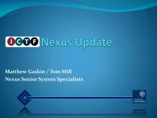 I           Nexus Update