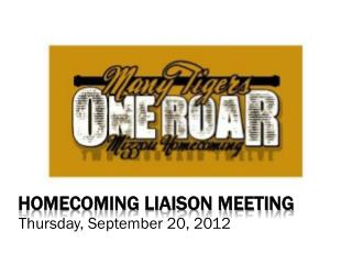 Homecoming Liaison meeting