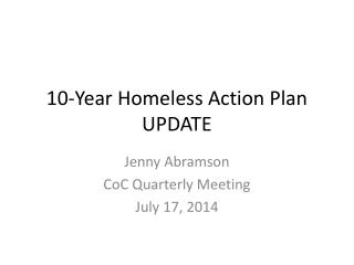 10-Year Homeless Action Plan UPDATE
