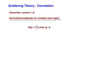 Scattering Theory - Correlation