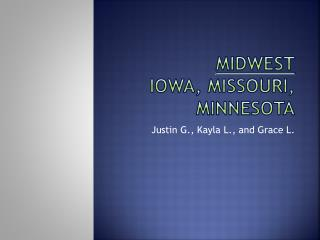 Midwest Iowa, Missouri, Minnesota