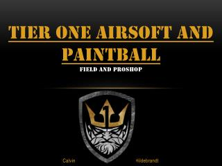 Tier One Airsoft and paintball Field and  proshop