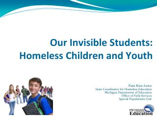 Our Invisible Students:  Homeless Children and Youth