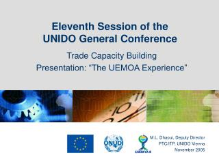 Eleventh Session of the  UNIDO General Conference