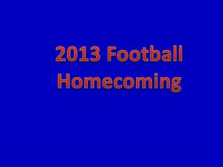 2013 Football Homecoming