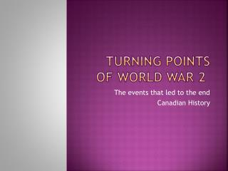 Turning points of world war 2