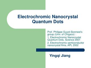 Electrochromic Nanocrystal Quantum Dots