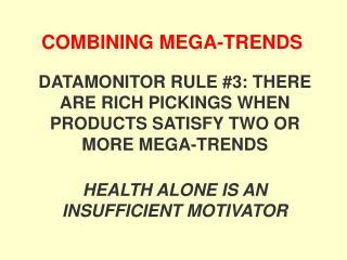 COMBINING MEGA-TRENDS