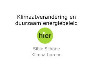 Klimaatverandering  en duurzaam energiebeleid