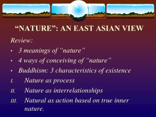 �NATURE�: AN EAST ASIAN VIEW