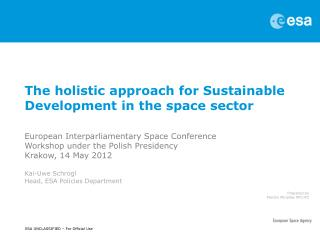 The holistic approach for Sustainable Development in the space sector