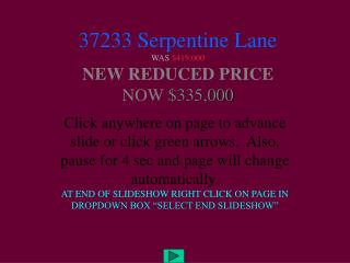 37233 Serpentine Lane WAS 419,000  NEW REDUCED PRICE NOW 335,000