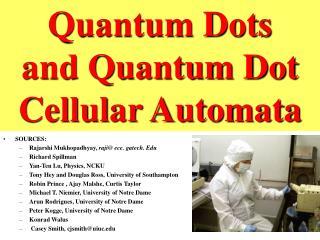 Quantum Dots  and Quantum Dot Cellular Automata