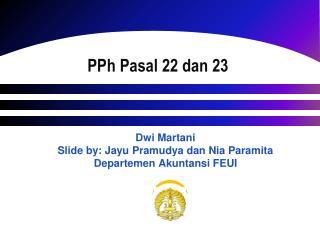 P Ph Pasal  22 dan 23
