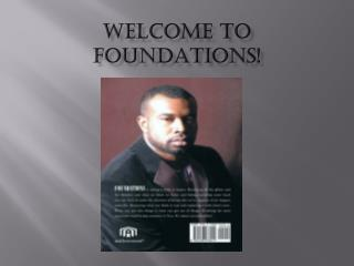 Welcome to Foundations!