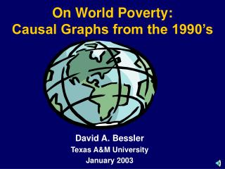 On World Poverty:  Causal Graphs from the 1990's