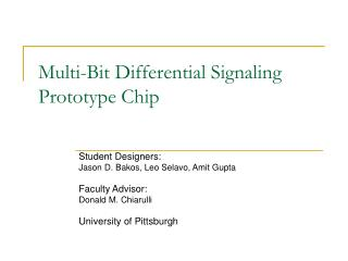 Multi-Bit Differential Signaling Prototype Chip
