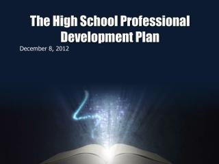 The High School Professional Development Plan
