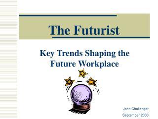 The Futurist
