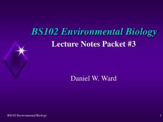 BS102 Environmental Biology
