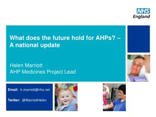 What does the future hold for AHPs? –  A  national update