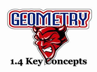 1.4 Key Concepts