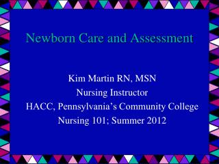 Newborn Care and Assessment