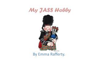 My JASS Hobby