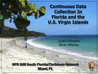 NPS I&M South Florida/Caribbean Network Miami, FL