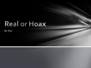 Real or Hoax