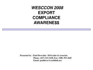 WESCCON 2008  EXPORT  COMPLIANCE AWARENE$$
