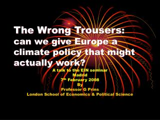 The Wrong Trousers : can we give Europe a climate policy that might actually work?
