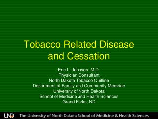 Tobacco Related Disease  and Cessation