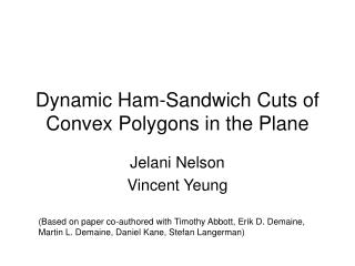Dynamic Ham-Sandwich Cuts of Convex Polygons in the Plane