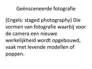 Ge�nsceneerde fotografie