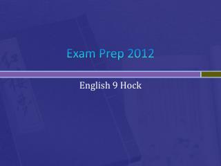 Exam Prep 2012