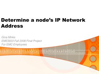 Determine a node s IP Network Address