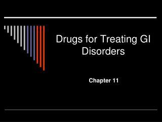 Drugs for Treating GI Disorders