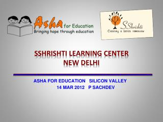 SSHRISHTI LEARNING CENTER NEW DELHI