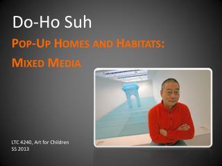 Do-Ho  Suh