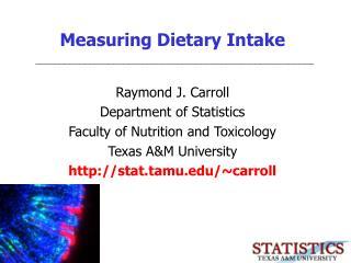 Measuring Dietary Intake
