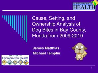 Cause, Setting, and Ownership Analysis of  Dog Bites in Bay County, Florida from 2009-2010