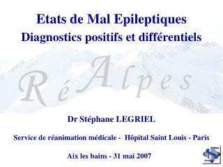 Etats de Mal Epileptiques